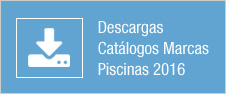 Descargas Cat´logos Marcas Piscinas 2016